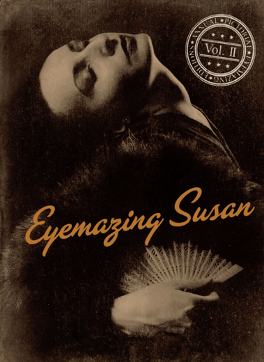 Eyemazing Susan VOL.II - Book is available to order at Eyemazing Susan Vol IIEyemazing SusanAnnual Pictorial Vol.IIPublished by EYEMAZING EditionsISBN 978-90-822754-1-423.50 x 17.50 cmPLC, 304pp, 233 Illustrations