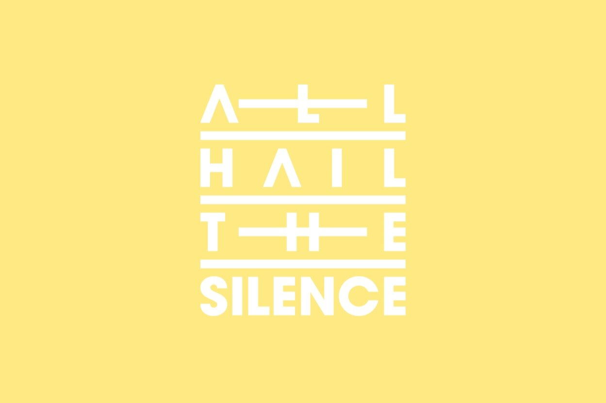 All Hail The Silence