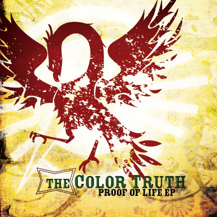 Proof Of Life EP (The Color Truth, 2008)