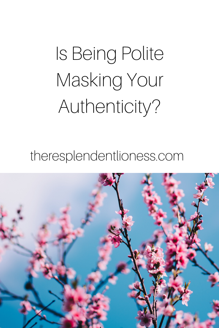 polite is masking your authenticity.png