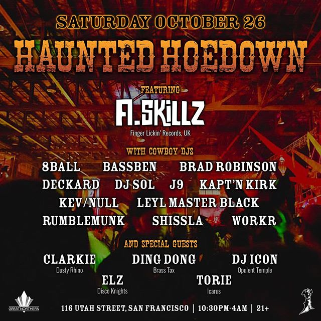 Tickets for Space Cowboys Present: Haunted Hoedown with A.Skillz are going fast! Don't sleep!  Just in case you need another reason to come besides the one-and-only A.Skillz, check out this jam-packed lineup of Space Cowboys DJs... plus local heroes Clarkie, Ding Dong, DJ Icon, Elz, and Torie! 🙌🔥🤠