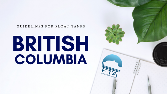 British Columbia Guidelines For Float Tanks Floatation Tank Association