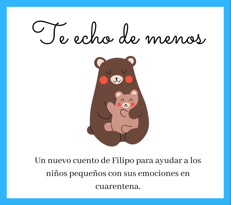 Cuento Infantil Te Echo De Menos Psiconecta