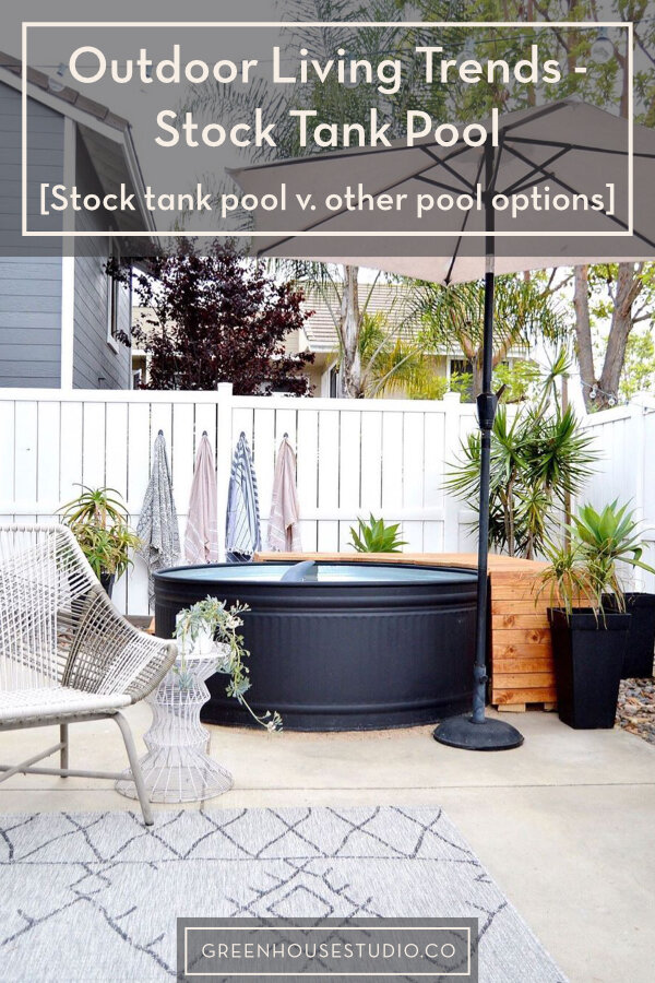 Stock Tank Pool Diy Outdoor Living Trends Greenhouse Studio