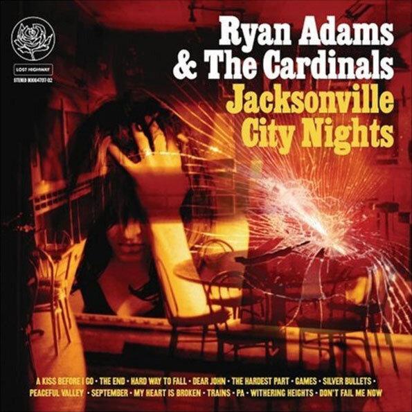 Jacksonville City Nights  The 7th Studio Album by Ryan Adams
