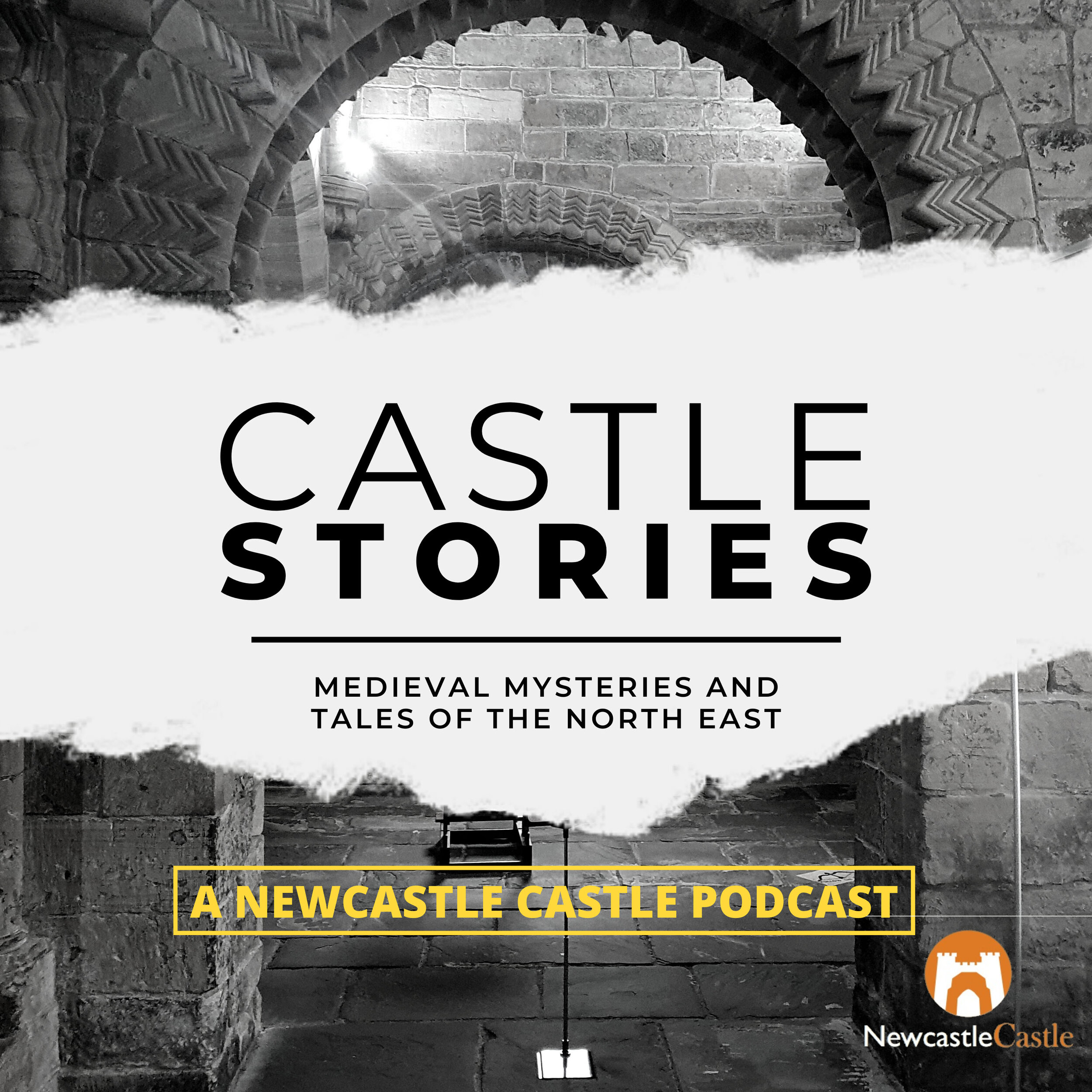 Castle Stories, Medieval Mysteries and Tales of the North East