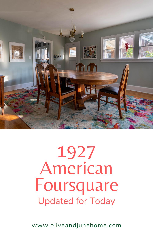 1927 American Foursquare Olive June