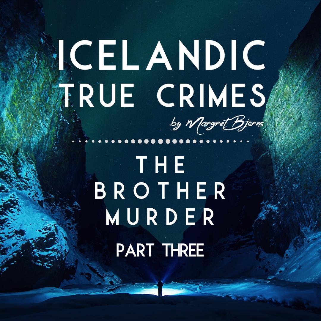 EN - 3 - MURDER: The Brother Murder - Part 3