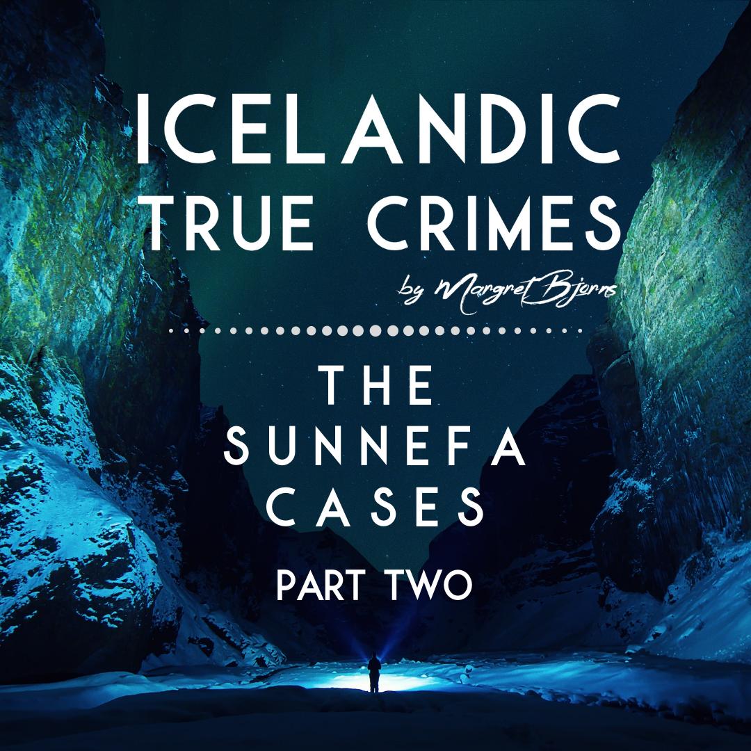 EN - 5 - INCEST: The Sunnefa Cases - Part 2