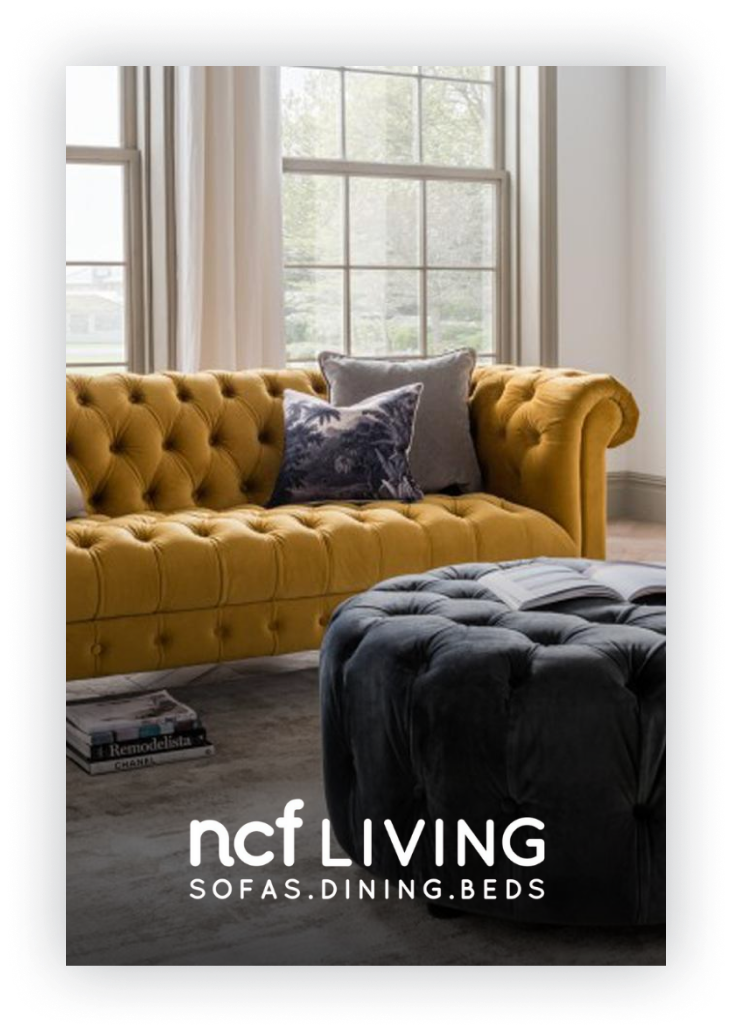 NCF Living    6x sales in under a year for a UK retail giant.