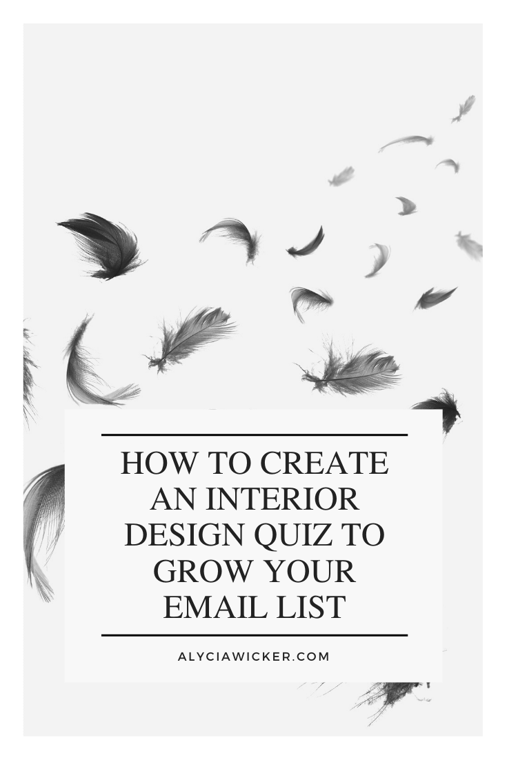 How To Create An Interior Design Quiz To Grow Your Email List