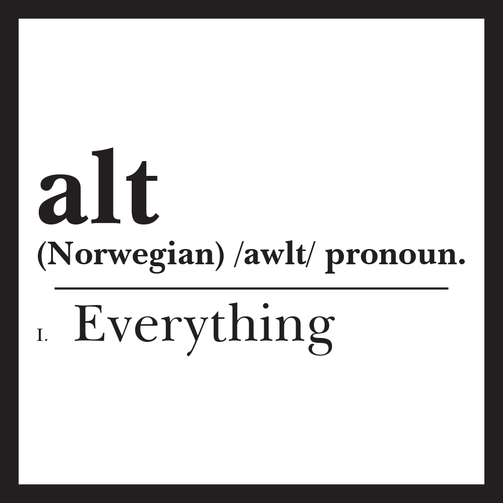 ALT means everything - For our typical client we provide strategy, creative output and product supply, such as: branded merchandise, printing and signage. This is largely supplied from our in-house resources with a small amount of outsourcing.