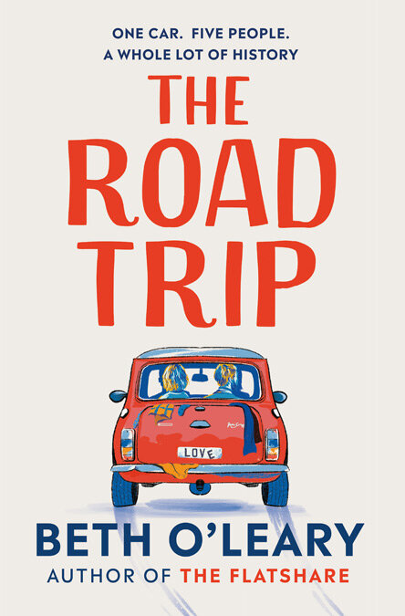 The Road Trip — BETH O'LEARY