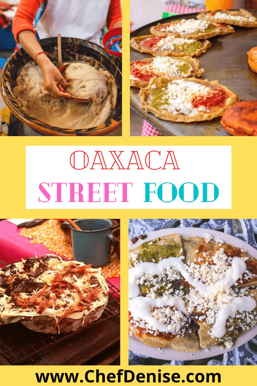 Different Oaxacan street foods.
