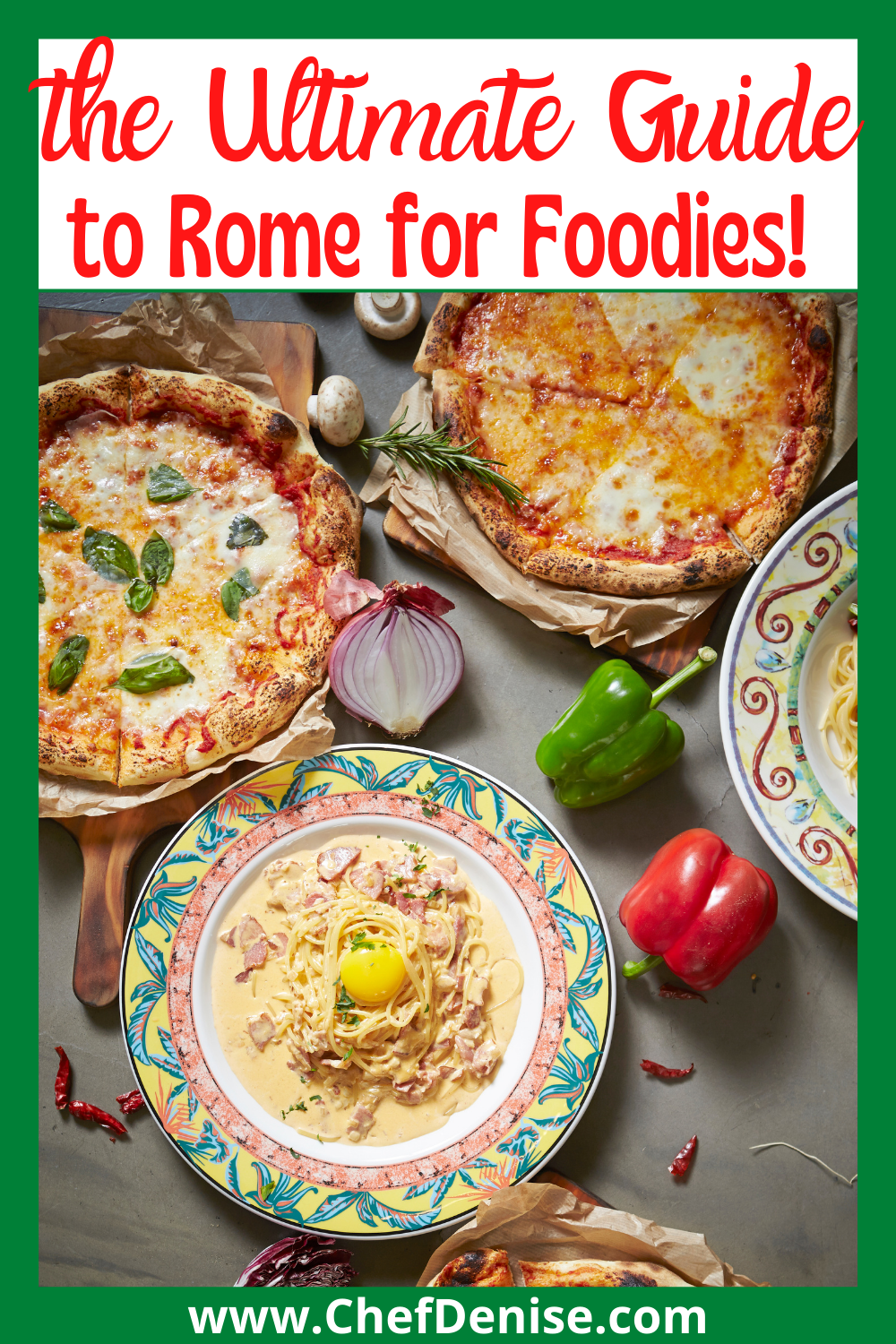 Pin to the Ultimate Guide to Rome for Foodies!