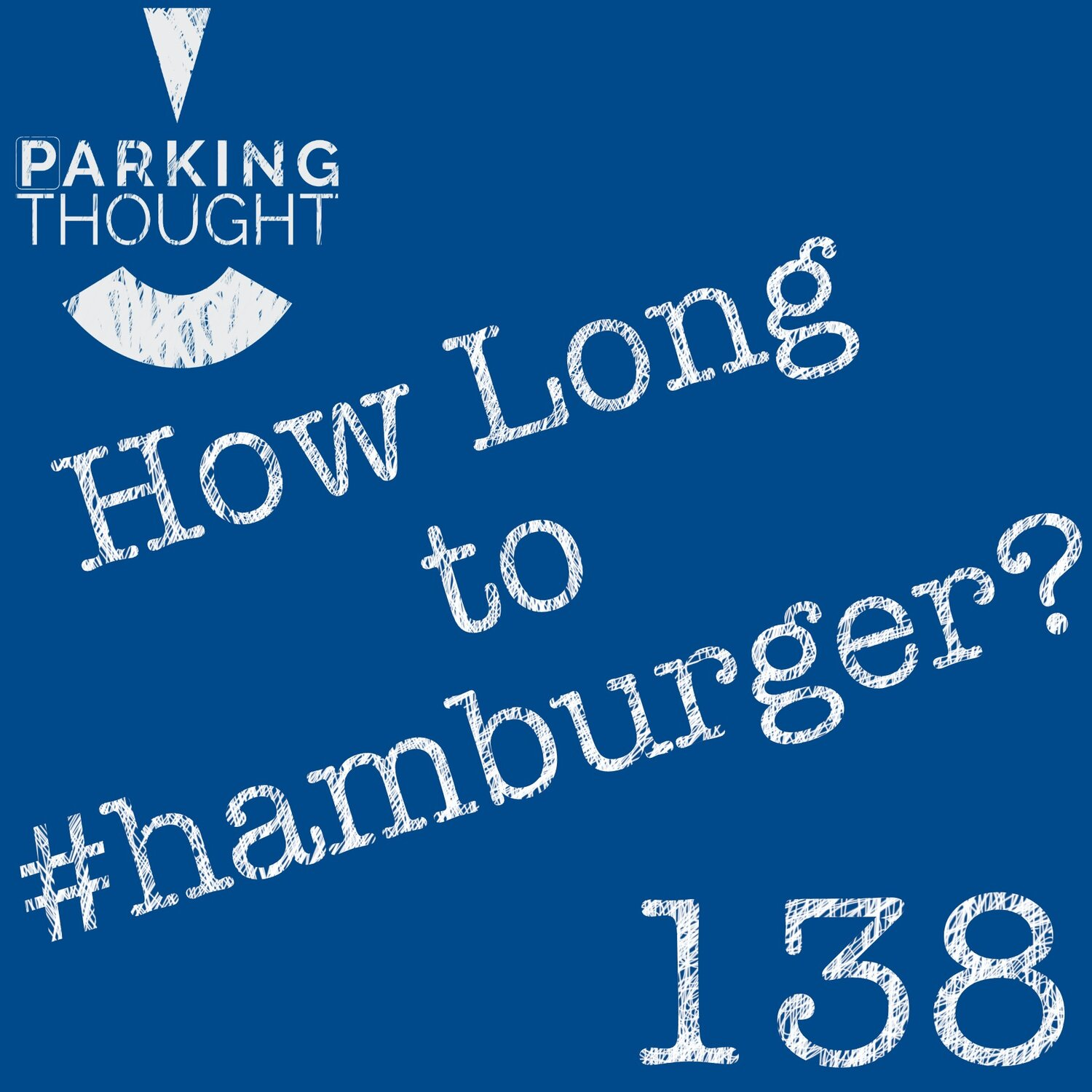 How Long To #Hamburger | 138