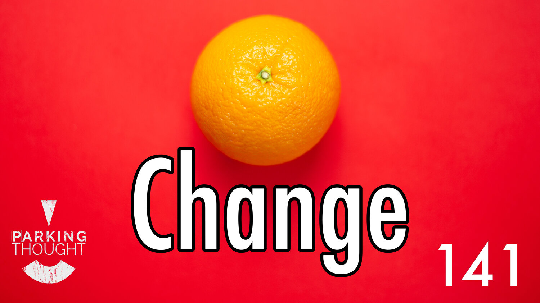 Change   141