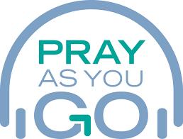 Pray As You Go www.pray-as-you-go.org