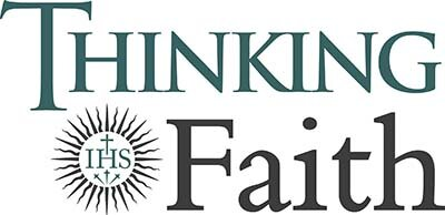 Thinking Faith: The online journal of the British Jesuits www.thinkingfaith.org