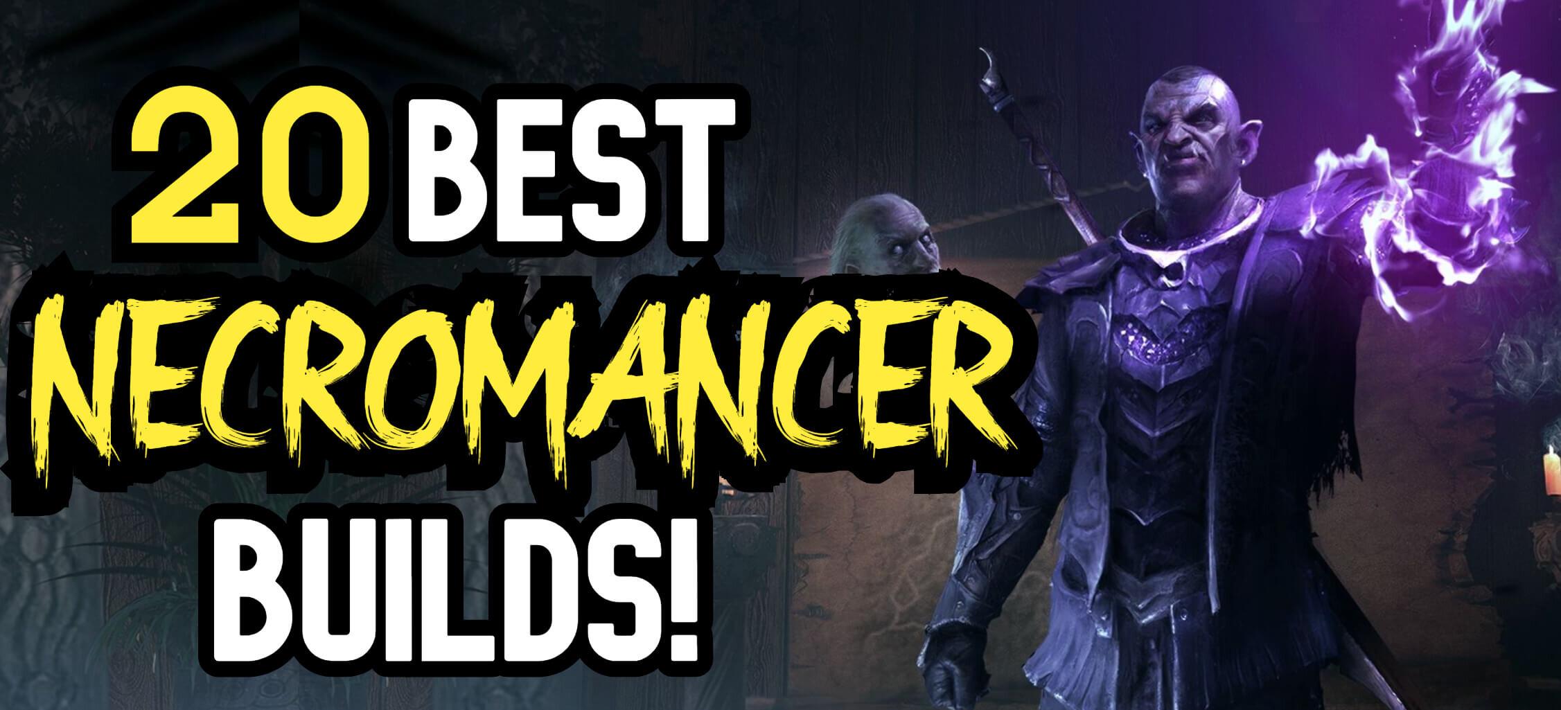 20-best-necromancer-builds (1).jpg