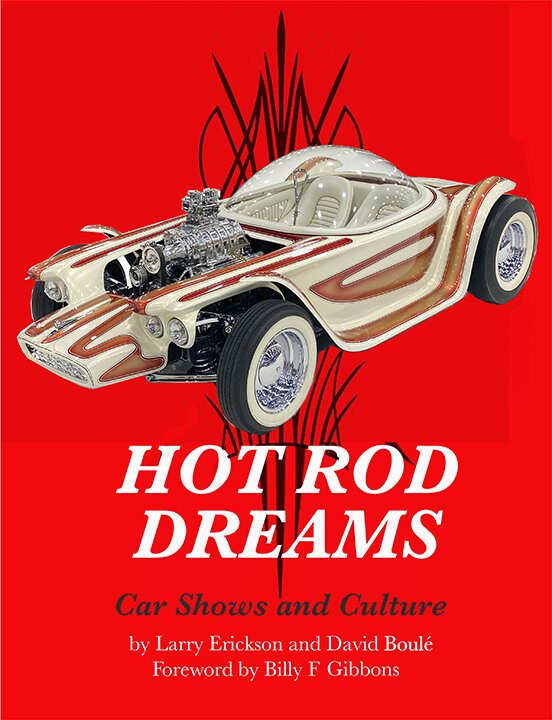 David Boulé's newest book,  Hot Rod Dreams – Car Shows and Culture,  will be published in early 2021.