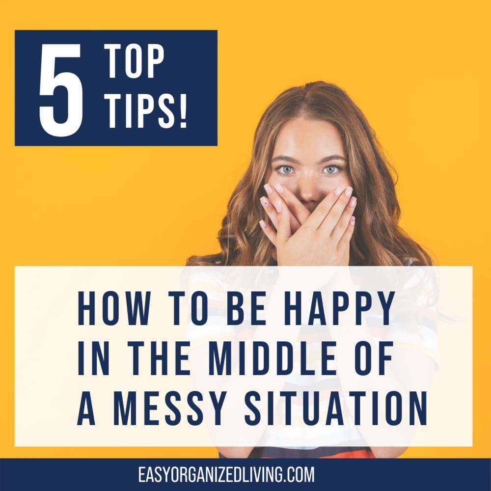 Copy of How to be happy in the middle of your mess 2 (1).png