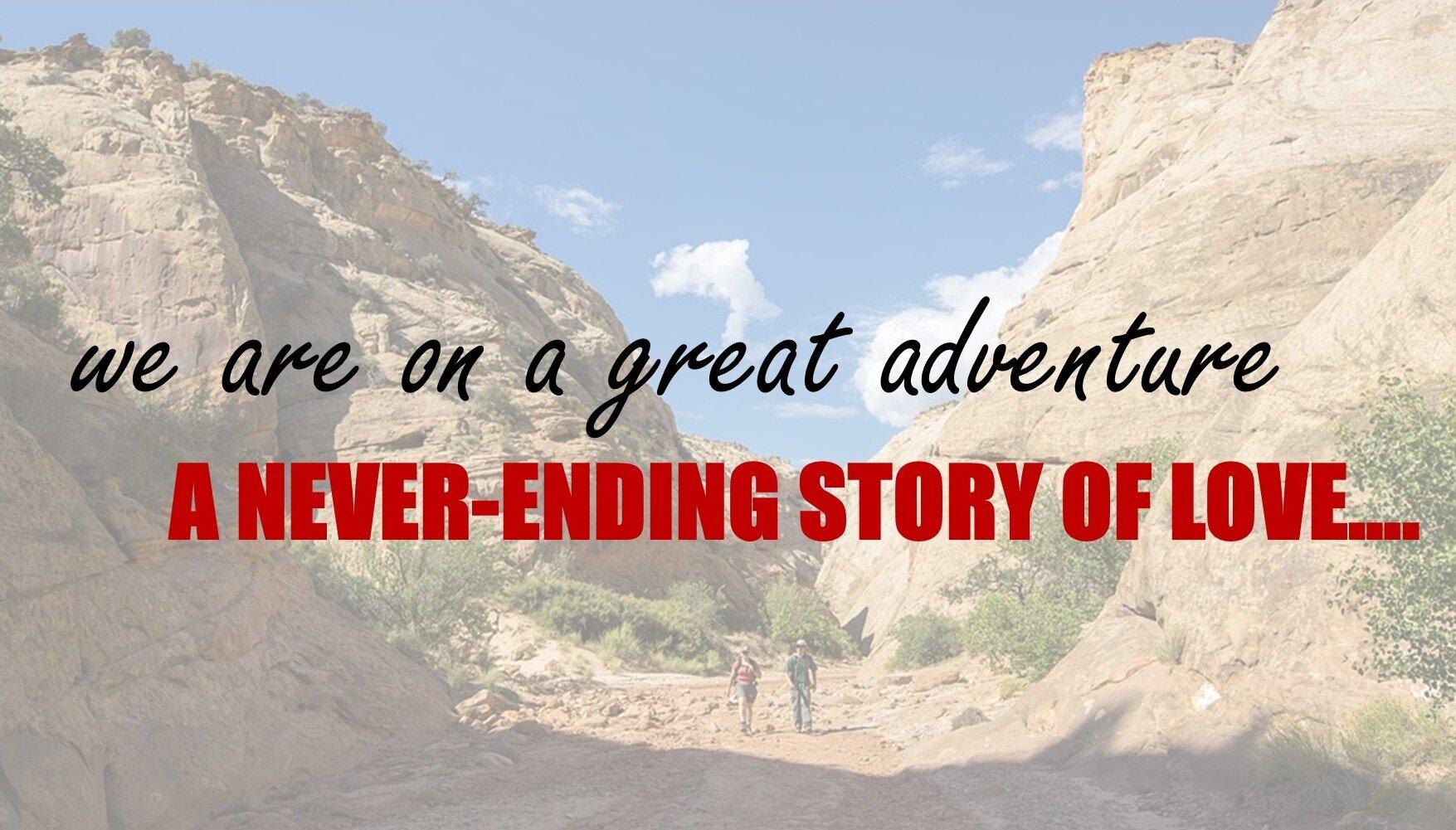 We are on never-ending adventure.jpg