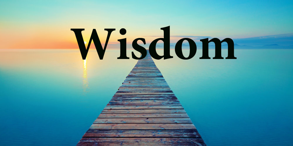 Lord give me the wisdom to make good and wise choices.
