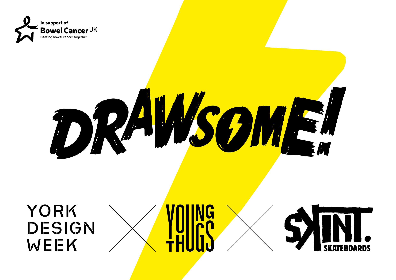 Drawsome! x Skint Skateboards x Young Thugs