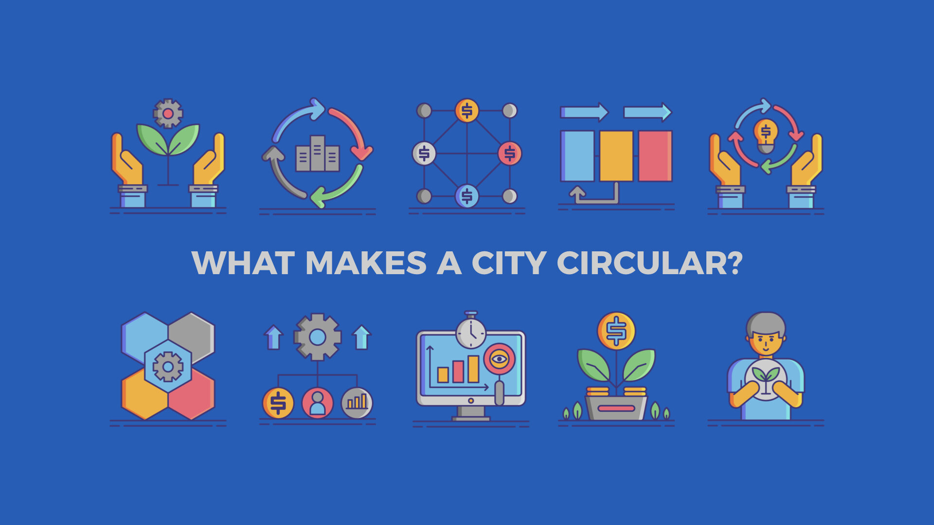 What makes a city circular?