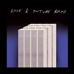 Once And Future Band  Brain