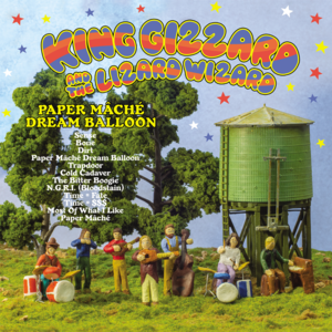 King Gizzard And The Lizard Wizard  Paper Mache Dream….