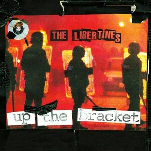 Libertines  Up The Brackets