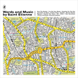 Saint Etienne  Words And Music