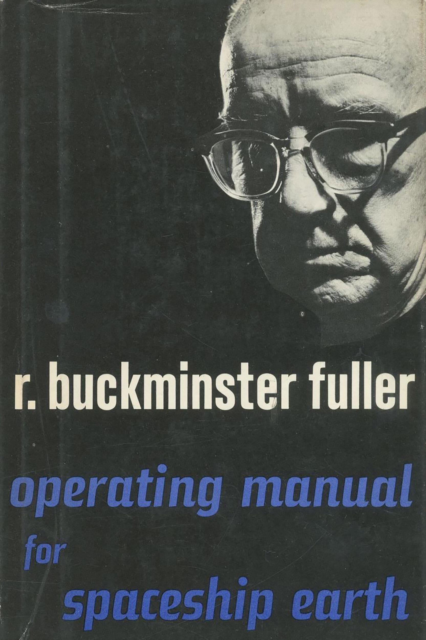 Cover of R. Buckminster Fuller's Operating Manual for Spaceship Earth