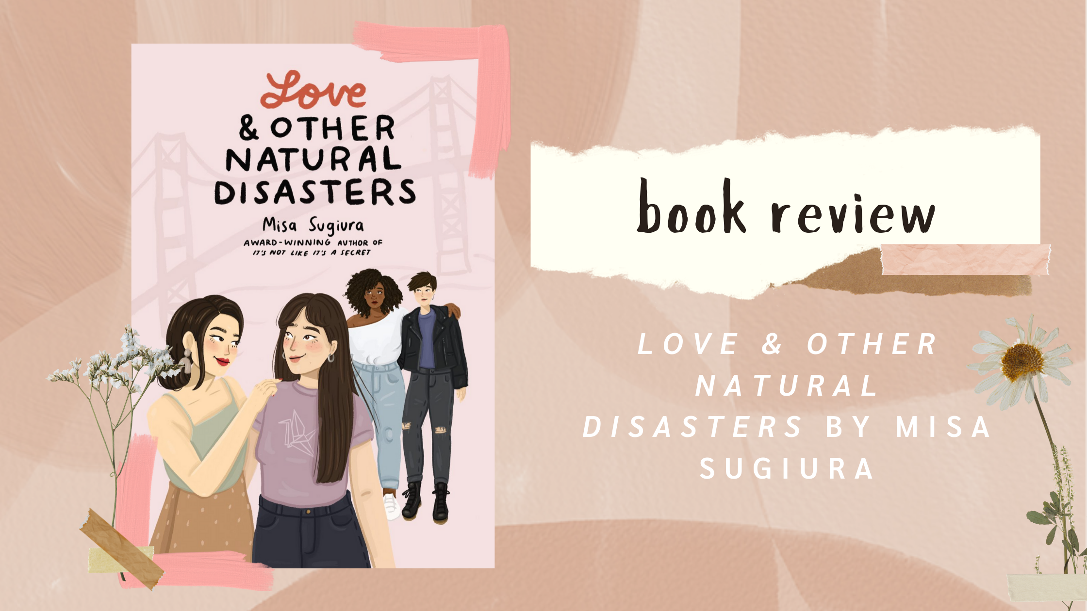 BOOK REVIEW: Love & Other Natural Disasters by Misa Sugiura