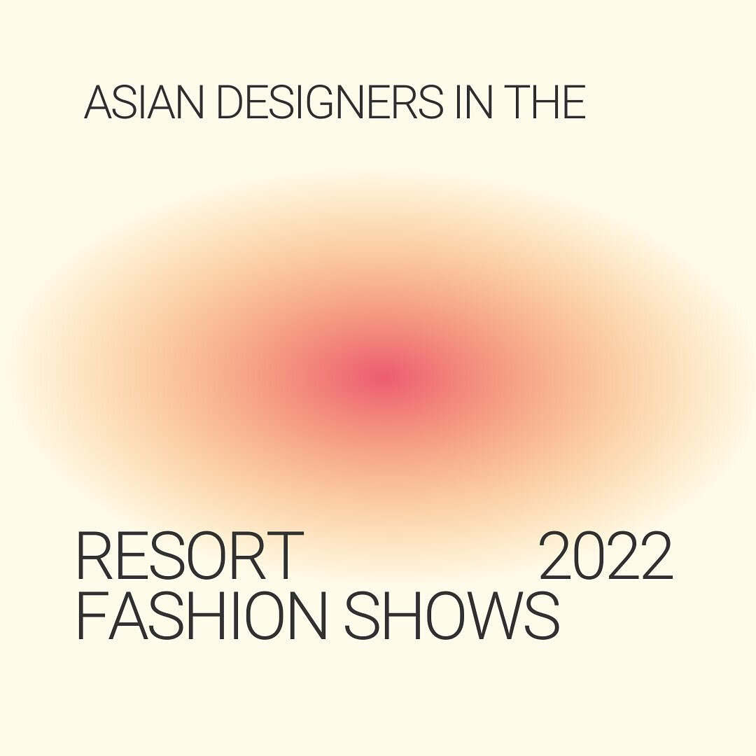 Asian designers in the Resort 2022 Fashion Shows ??✨  Comment below which style is your fave!??  ?: @gitanjalix ?: @jeansumbilla
