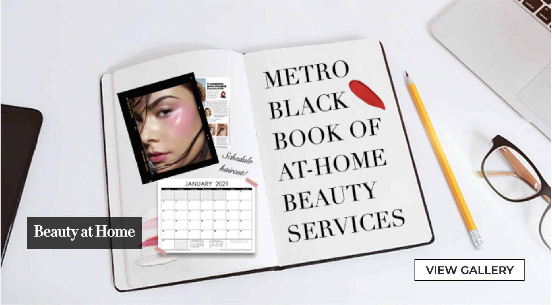 The Metro Black Book Of At-Home Beauty Servicesby Kate Paras - Santiago of Metro.Style | January 24, 2021