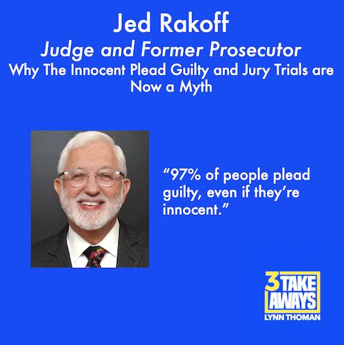 3 Takeaways - Jed Rakoff