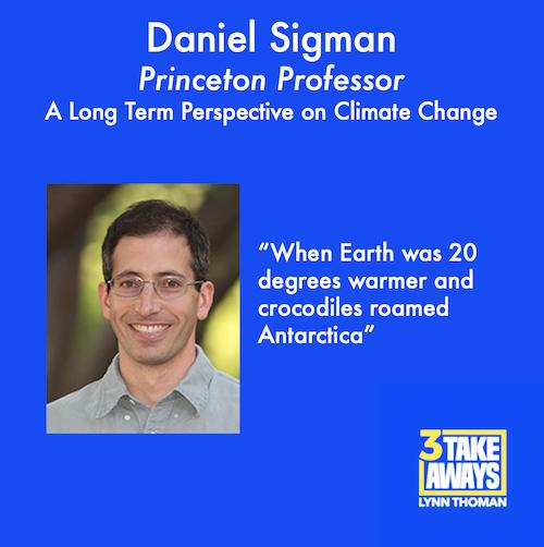 3 Takeaways - Daniel Sigman
