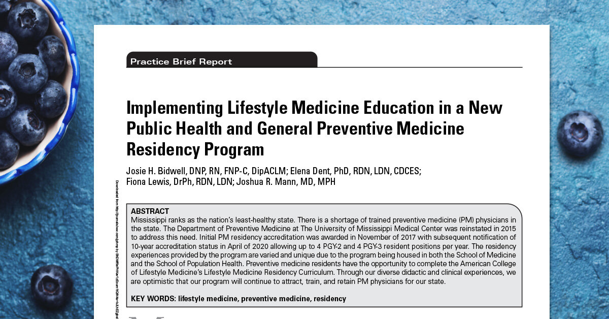 Implementing Lifestyle Medicine Education in a New Public Health and General Preventive Medicine Residency Program