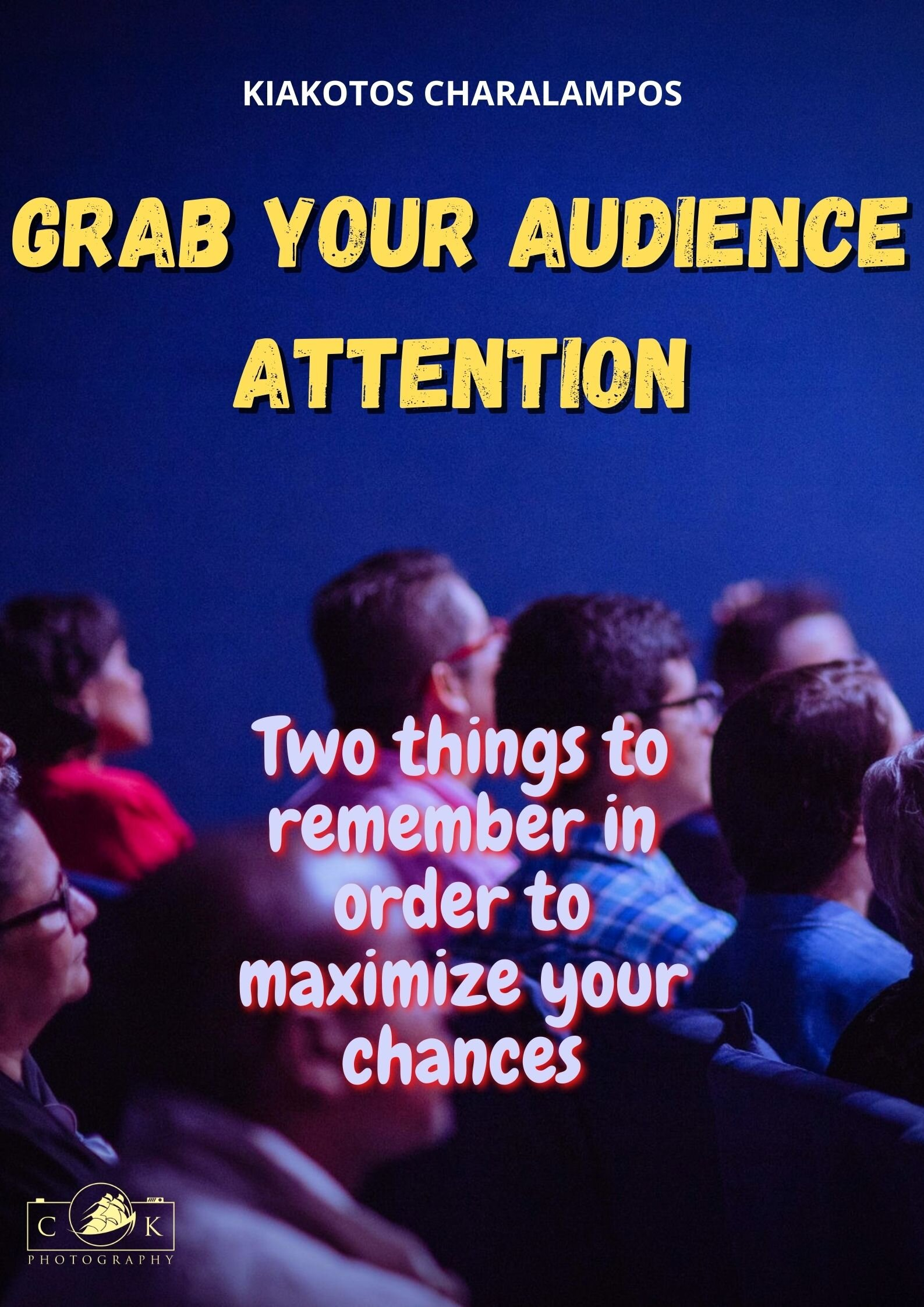 Grab your audience attention   Photographers Blog