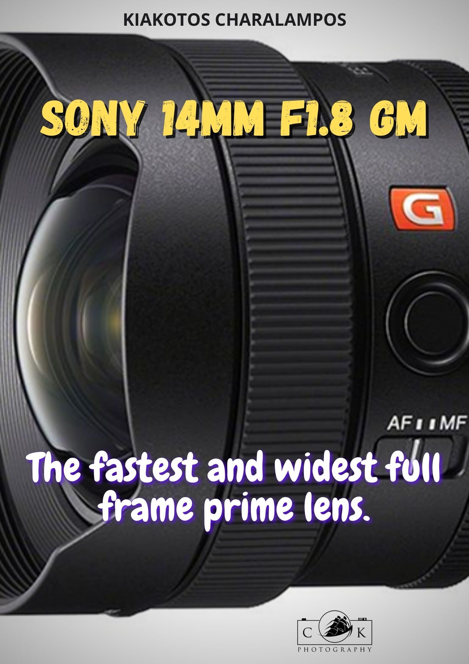 Sony 14mm f1.8 GM   Photographers Blog