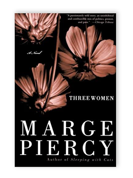 Read Three Women By Marge Piercy