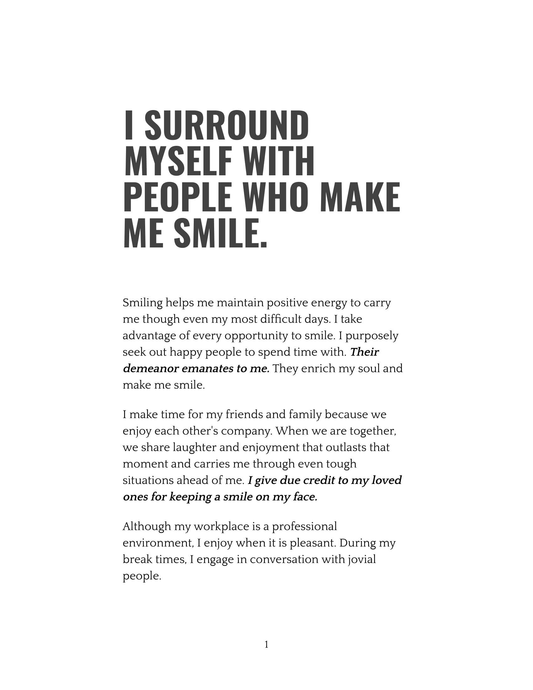 I Surround Myself With People Who Make Me Smile-1.jpg