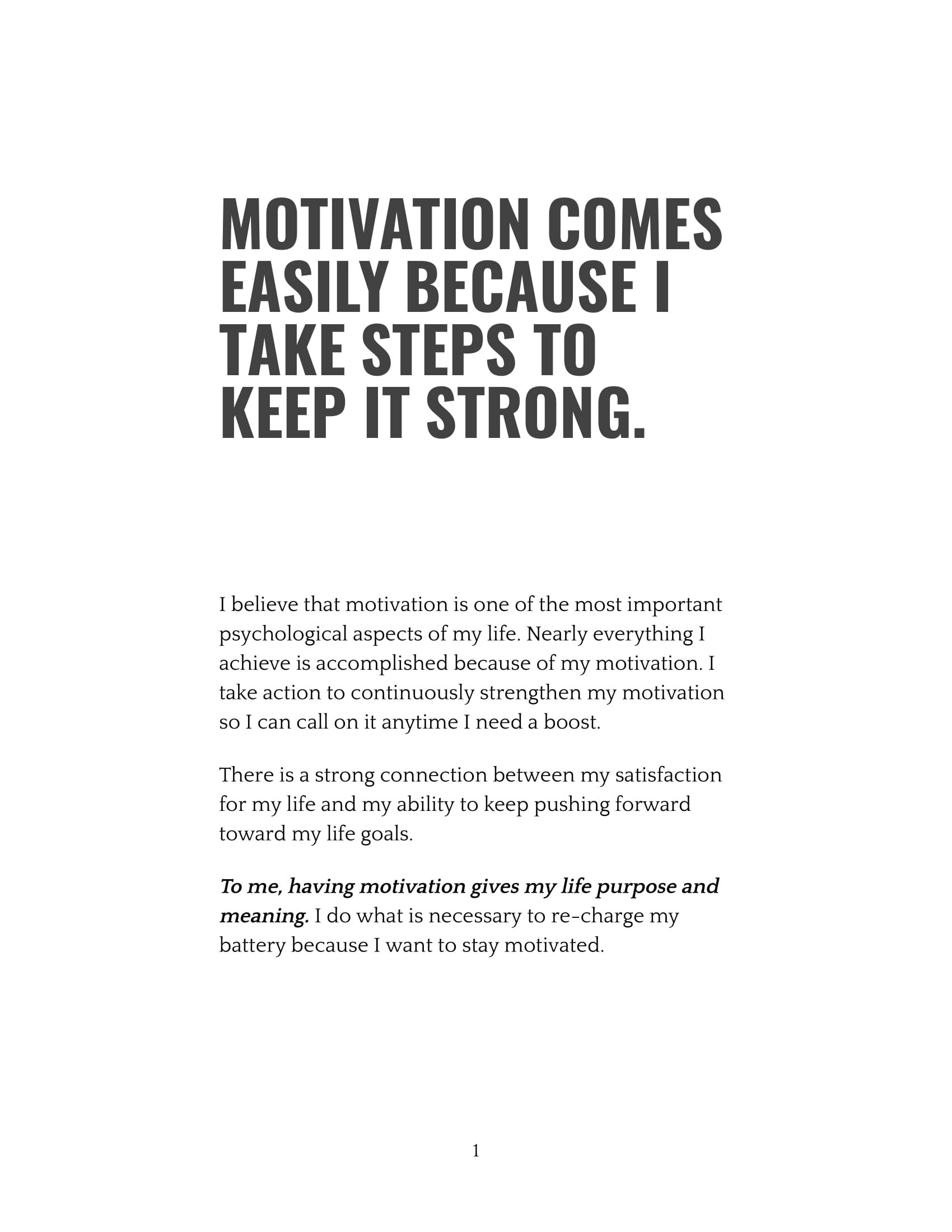Motivation Comes Easily Because I Take Steps To Keep It Strong-1.jpg
