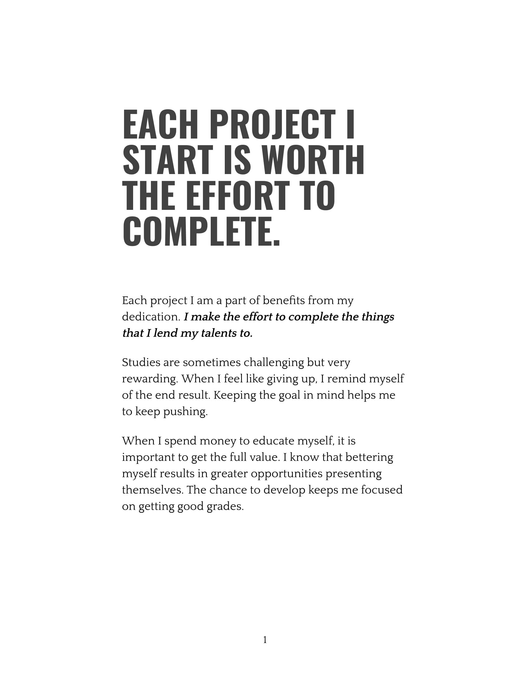 Each Project I Start Is Worth The Effort To Complete-1.jpg