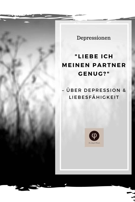 Trennen depressive warum vom partner sich Depression