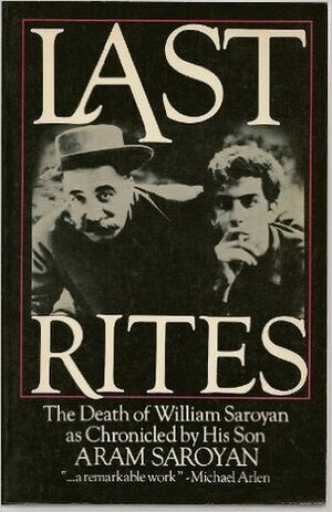 Last Rites   from Aram Saroyan (1982)