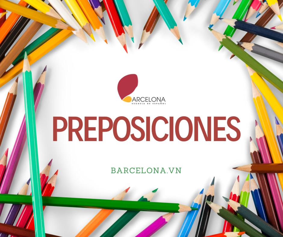 Các giới từ thường dùng trong tiếng Tây Ban Nha